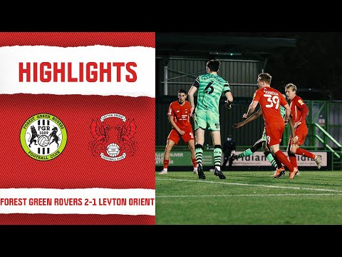 Forest Green Leyton Orient Goals And Highlights