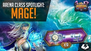 Arena Class Spotlight, Mage! | Hearthstone | [The Boomsday Project]