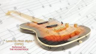 """Love At First Sight""  - Guitar Instrumental By Moonstruck Band"