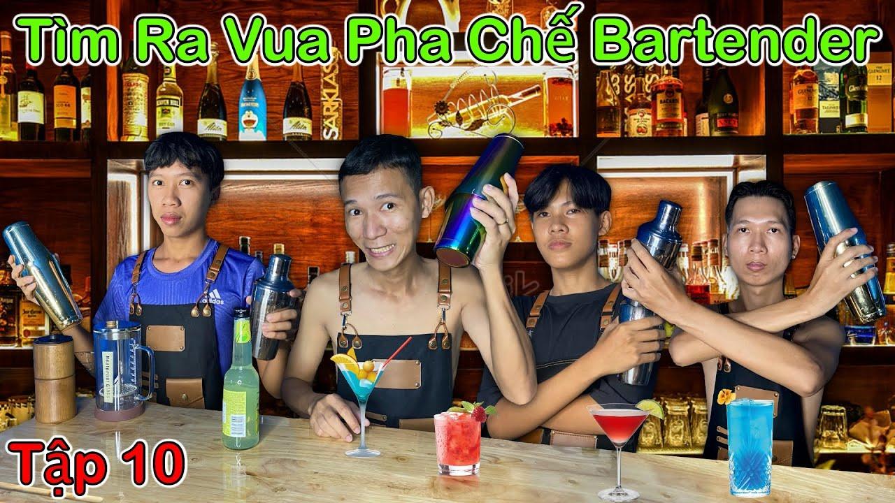 Trận Chiến Vua Đầu Bếp - Tập 10: Tìm Ra VUA PHA CHẾ Bartender
