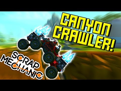 CANYON CRAWLERS! (And More Hidden Flowers!) Scrap Mechanic Showcase Ep29