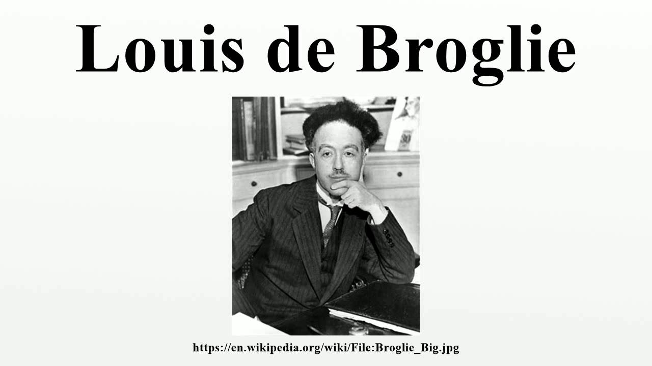 de broglie thesis number of pages Philosophical magazine letters, vol 86, no 7, july 2006, 405-410 taylor & francis taylor & francis croup revisiting louis de broglie's famous 1924 paper in the.