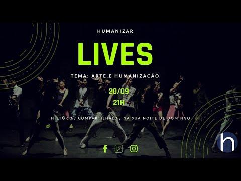 HUMANIZAR LIVES - ARTE E HUMANIZAÇÃO