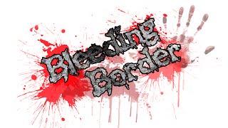 BLEEDING BORDER - Game About Bleeding On Monsters