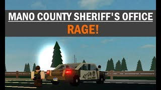 ROBLOX | Mano County Sheriff's Office | RAGE!