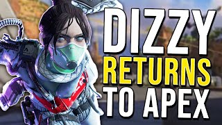 DIZZY RETURNS TO APEX LEGENDS!