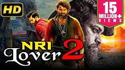 NRI Lover 2 (2019) Telugu Hindi Dubbed Full Movie | Varun Tej, Sai Pallavi