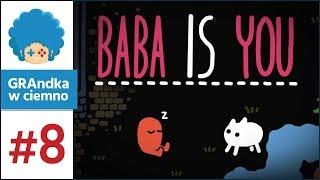 Baba Is You PL #8 | Nowy sposób grania! Staszek Is Fast?