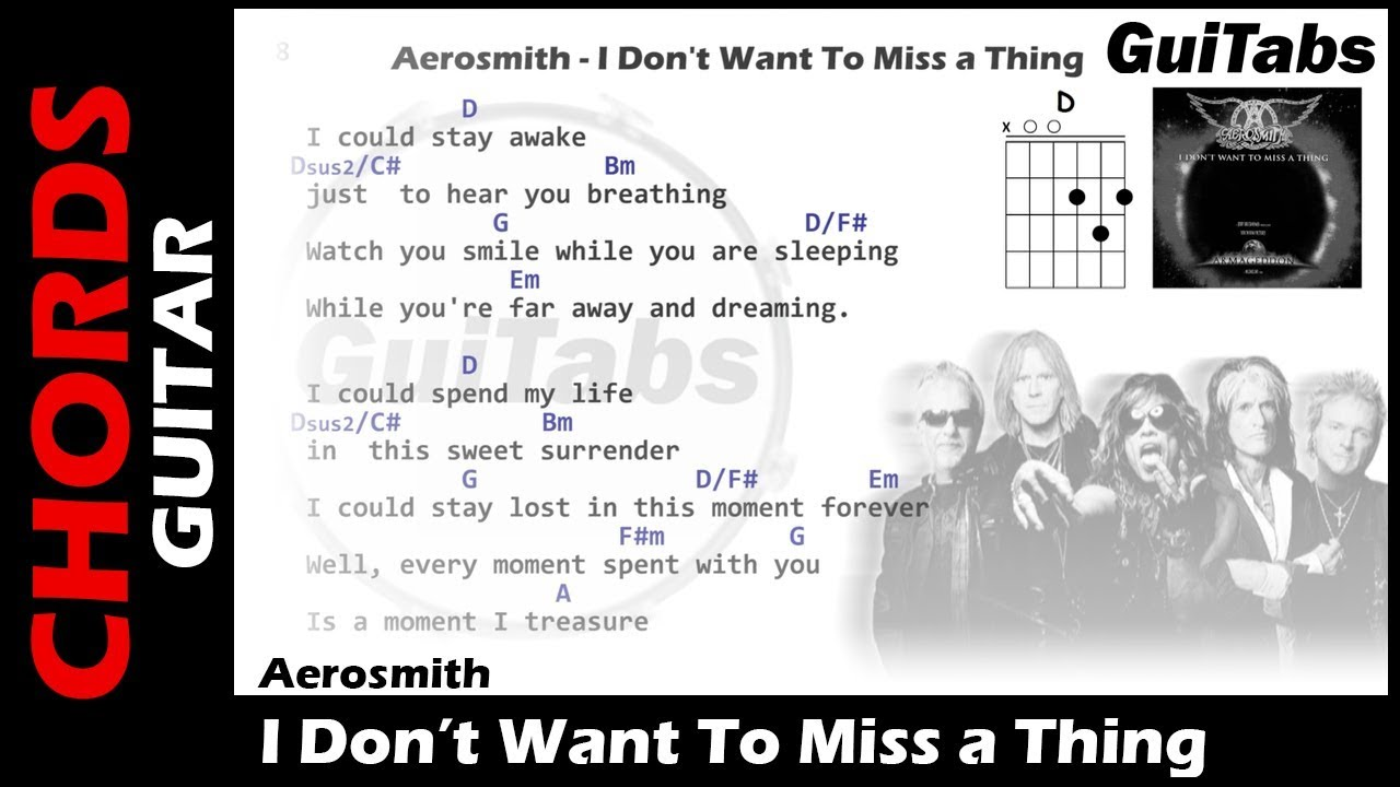 Aerosmith I Dont Want To Miss A Thing Lyrics And Guitar Chords