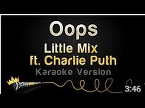 Little Mix ft  Charlie Puth   Oops Karaoke Version