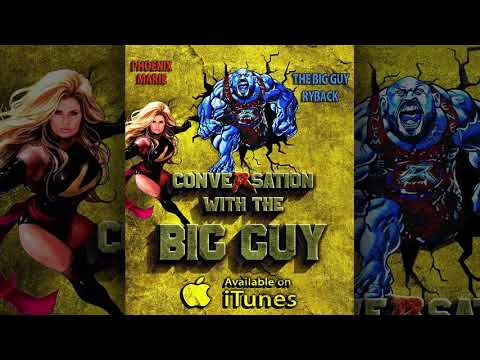 Conversation with the Big Guy Ep. 69:  Ryback and Phoenix 69!!!