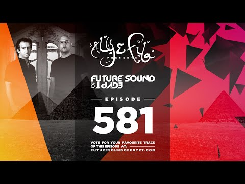 Future Sound Of Egypt 581 With Aly & Fila