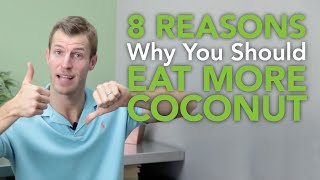 8 Reasons You Should Eat More Coconut