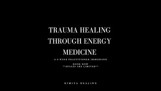 Q&A Session with Kimiya Healing - Trauma Energetics