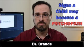 11 Signs a Child May Become a Psychopath | Psychopathic Risk Factors