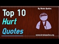 Hurt Quotes - Top 10 Quotes On Being Hurt