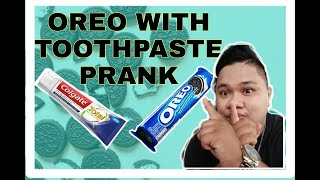 OREO AND TOOTHPASTE PRANK l MAY LUMUHA l PANOORIN MO HANGGANG DULO l LAPTRIP TO 🤣
