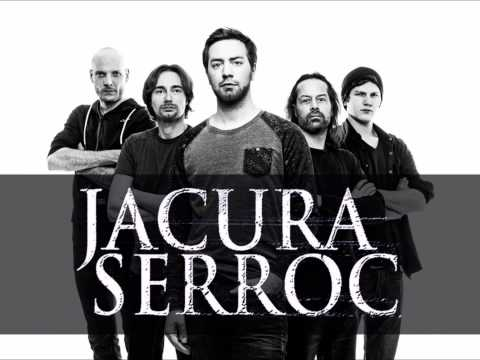 Jacura Serroc - The Slow