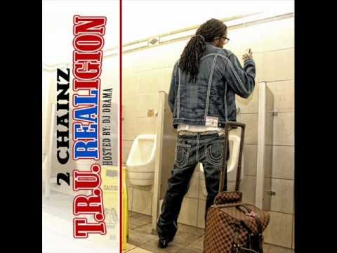 2 Chainz - Got One / [T.R.U. REALigion]