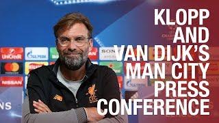 Liverpool's pre-Man City Champions League press conference |  Klopp & Van Dijk
