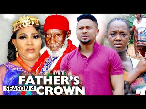 MY FATHER'S CROWN (SEASON 4) {NEW TRENDING MOVIE} - 2021 LATEST NIGERIAN NOLLYWOOD MOVIES