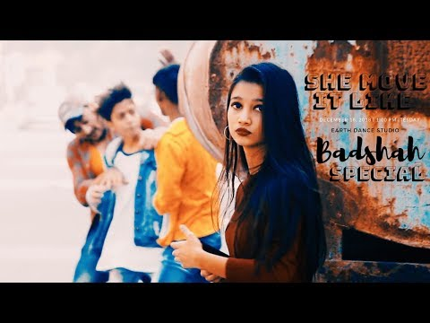 She Move It Like - Badshah | Choreography By Rahul Aryan | Dance Short Film | Earth..