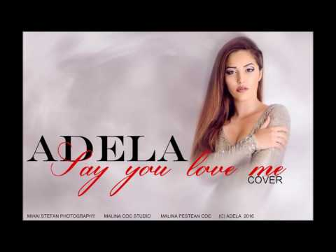 Adela - Say you love me COVER