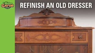 Gator Finishing — How To  Refinish Dresser Video