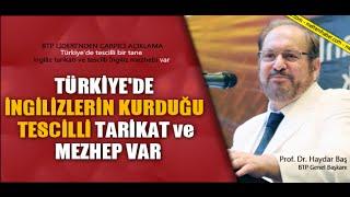 Türkiye'de Tescilli Bir İngiliz Tarikatı Var (Haydar Baş)