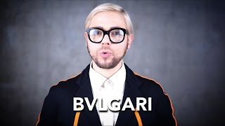 How to pronounce BVLGARI - Видео от  Super Dacob