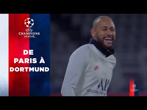 DE PARIS A DORTMUND with Neymar Jr, Mbappé