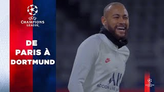 VIDEO: DE PARIS A DORTMUND with Neymar Jr, Mbappé