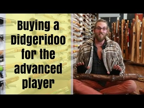 Buy A Didgeridoo Guide - 11 Of 11 - Buying A Didgeridoo For The Advanced Player