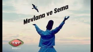 Mevlana ve Sema - TRT Belgeseli