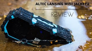 Everything Proof?!? - Altec Lansing Mini Life Jacket 2 Bluetooth Speaker Review!