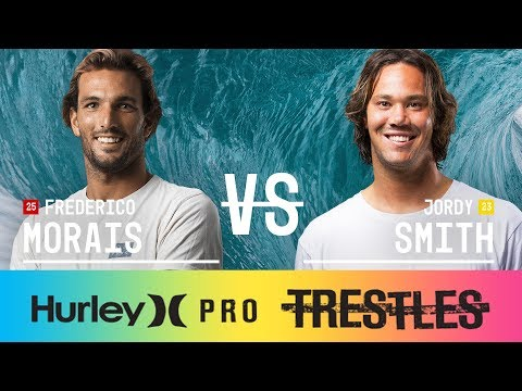 Frederico Morais vs. Jordy Smith - Quarterfinals, Heat 2 - Hurley Pro at Trestles 2017