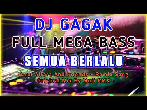 dj-slow-biarlah-semua-berlalu---[-versi-gagak-]-remix-tik-tok-full-bass- -original-mix-by-muji-rmx