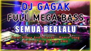 Download Lagu DJ Slow Biarlah Semua Berlalu - [ Versi Gagak ] Remix Tik Tok Full Bass | Original Mix By Muji RMX mp3