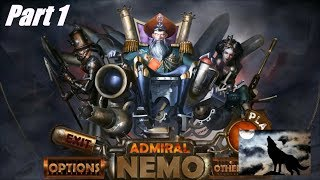 Admiral Nemo Part 1