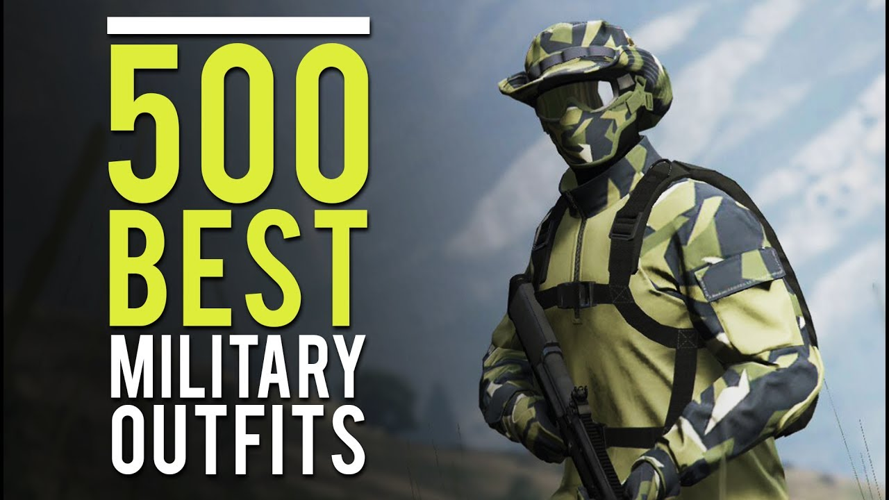 GTA Online - 500 Best Military Outfits U0026 How To Do Them (SHOWCASE) - YouTube