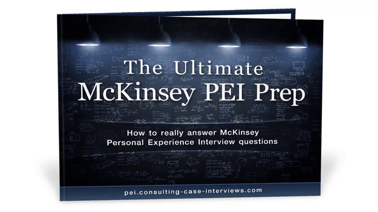 McKinsey PEI - Personal Experience Interview prep