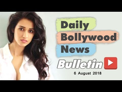 Latest Hindi Entertainment News From Bollywood | 06 August 2018