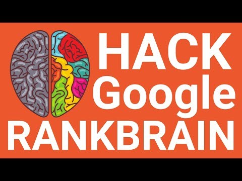 SEO Hack! How to Optimize for Google RankBrain (2018)