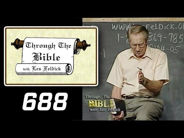 [ 688 ] Les Feldick [ Book 58 - Lesson 1 - Part 4 ] I John 5:8-18 |b