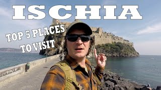 TOP 5 places to visit on ISCHIA island, NAPLES ITALY - Travel Vlog