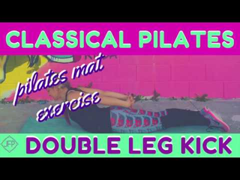 How to Do The Double Leg Kick Classical Pilates Mat Exercise