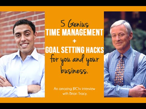 Time Management + Goal Setting Hacks that Work! Brian Tracy Interview