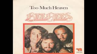 Bee Gees - Too Much Heaven (1978) HQ
