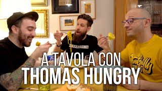 A tavola con Thomas Hungry
