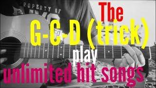 The G-C-D Trick - Play Unlimited Hindi songs - 1 Pattern guitar mashup hit hindi songs